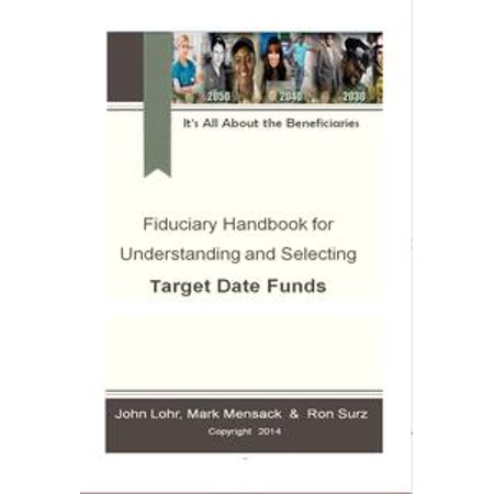 Fiduciary Handbook for Understanding and Selecting Target Date Funds - eBook - Target Baby Sale Dates