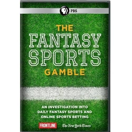 Frontline: The Fantasy Sports Gamble by PBS