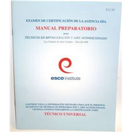 HVAC EPA 608 CERTIFICATION PREPARATORY MANUAL (SPANISH) - Walmart.com
