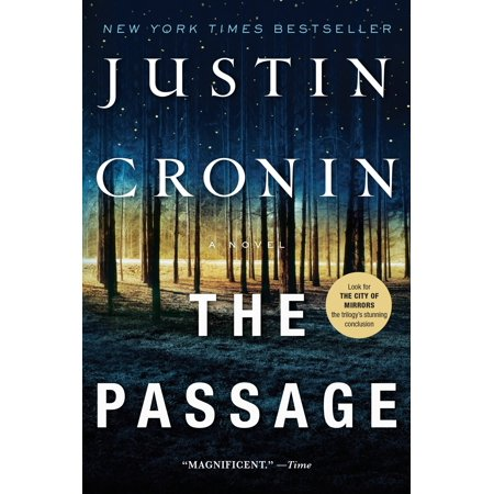 The Passage : A Novel (Book One of The Passage Trilogy)