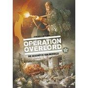 Operation Overlord, Band 3 - Die Geschütze von Merville - eBook