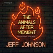 The Animals after Midnight - Audiobook