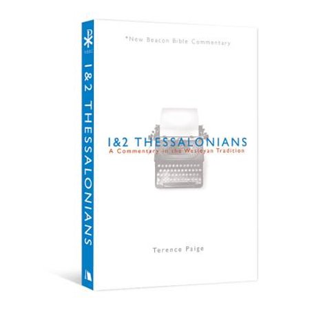 Nbbc, 1 & 2 Thessalonians : A Commentary in the Wesleyan