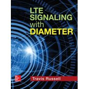 LTE Signaling with Diameter - eBook