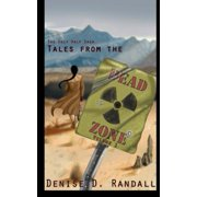 Tales from the Dead Zone (Vol 1): An Only Half Saga Collection by