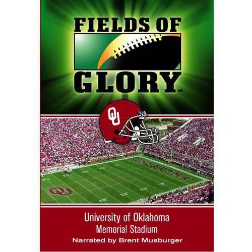 Fields Of Glory: The University Of Oklahoma: Gaylord Family-Oklahoma Memorial Stadium