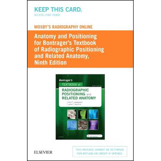 Bontragers Textbook Of Radiographic Positioning And Related Anatomy
