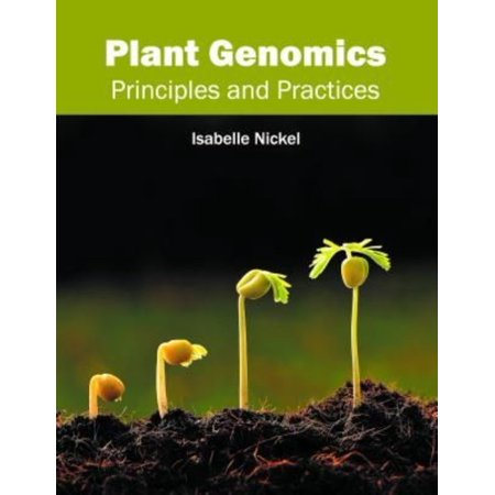 Plant Genomics  Principles And Practices