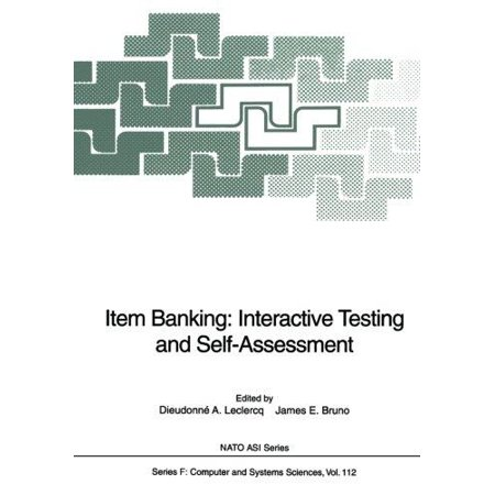 Item Banking  Interactive Testing And Self Assessment  Softcover Reprint Of The Origi