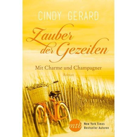 Zauber der Gezeiten: Mit Charme und Champagner - eBook (Charme Und Charm Sonnenbrille)