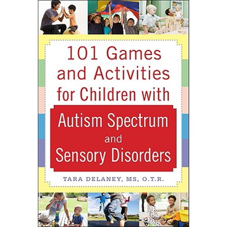 101 Games and Activities for Children with Autism, Asperger's and Sensory Processing - Halloween Sensory Activities For Infants