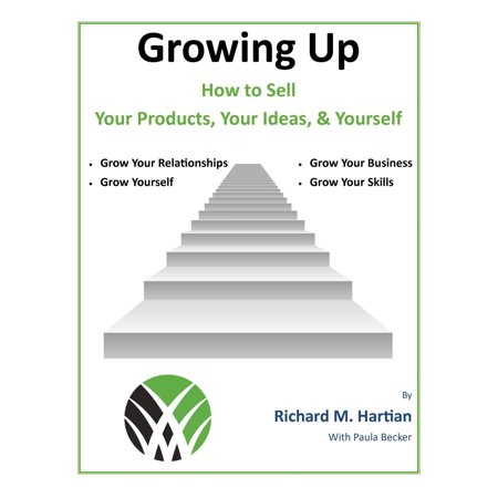 Glowing Products (Growing Up: How to Sell Your Products, Your Ideas, & Yourself -)
