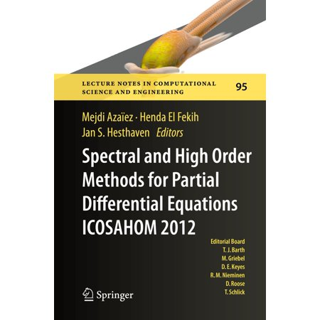 Spectral and High Order Methods for Partial Differential Equations - ICOSAHOM 2012 -
