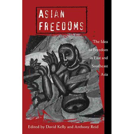 Asian Freedoms : The Idea of Freedom in East and Southeast Asia