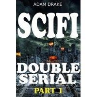 Scifi Double Serial Part 1 - eBook