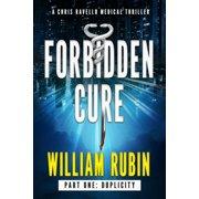 Forbidden Cure Part One: Duplicity - eBook