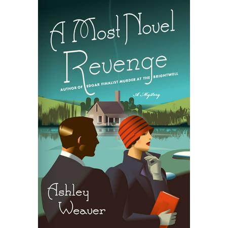 A Most Novel Revenge : An Amory Ames Mystery