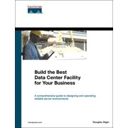Networking Technology: Build the Best Data Center Facility for Your Business (Paperback)