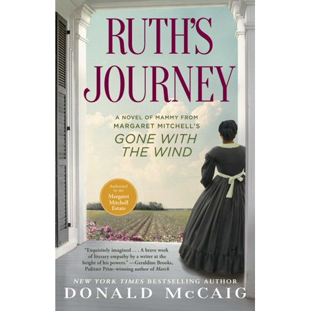 Ruth's Journey : A Novel of Mammy from Margaret Mitchell's Gone with the Wind