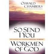 So Send I You /  Workmen Of God : Recognizing and Answering God's Call to Service