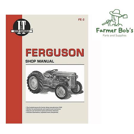 I&T Shop Manual, Massey Ferguson TE20, TO20, & TO30 Farmer Bob