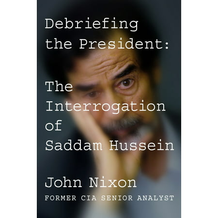 Debriefing the President : The Interrogation of Saddam Hussein](Saddam Hussein Outfit)