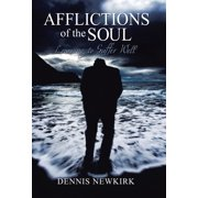 Afflictions of the Soul: Learning to Suffer Well (Hardcover)