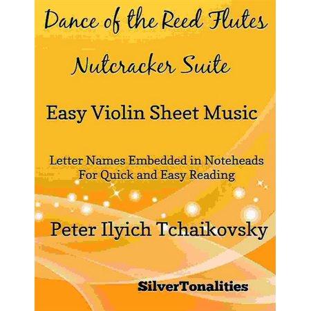 Dance of the Reed Flutes Nutcracker Suite Easy Violin Sheet Music - (Tango Por Una Cabeza Violin Sheet Music)