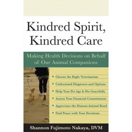 Kindred Spirit  Kindred Care  Making Health Decisions On Behalf Of Our Animal Companions