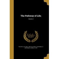 The Pathway of Life;; Volume 2