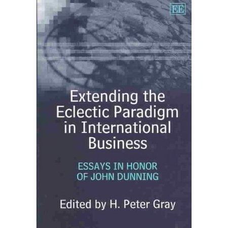 extending the eclectic paradigm in international business  essays  extending the eclectic paradigm in international business  essays in honor  of john dunning  walmartcom