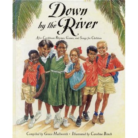 Down by the River: Afro-Caribbean Rhymes, Games and Songs for Children - Halloween Songs And Rhymes For Toddlers