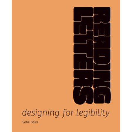 Reading Letters : Designing for Legibility (Designs For Letters)