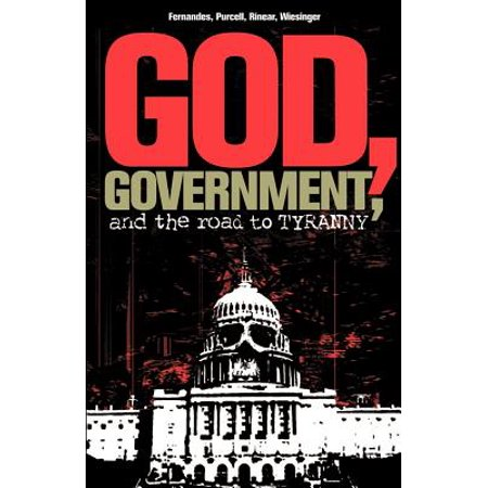 History Halloween Christian View (God, Government, and the Road to Tyranny : A Christian View of Government and)