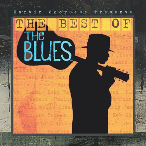 Martin Scorsese: Best of the Blues Soundtrack