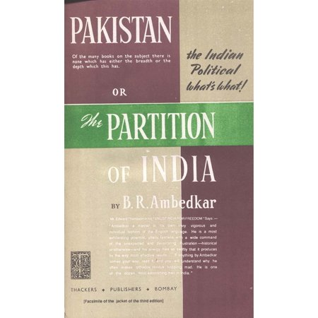 Pakistan or the Partition of India - eBook (Problems Of Partition Of India And Pakistan)