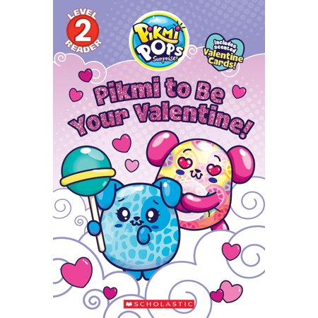 Pikmi to Be Your Valentine! (Pikmi Pops) (The Best Way To Pop Your Ears)