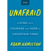 Unafraid: Unafraid DVD: Living with Courage and Hope in Uncertain Times (Other)