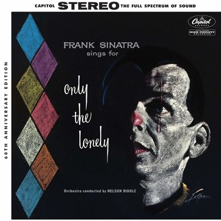Sings For Only The Lonely (60th Anniversary Stereo Mix) (Vinyl)