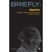Briefly (Scm Press): Kant's Religion Within the Bounds of Mere Reason (Paperback)