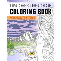 Calming Colors: Book One: Discover the Color: Coloring Book for Adults & Teens (Paperback)