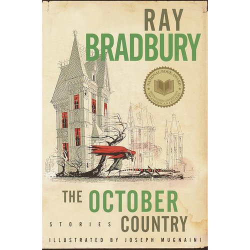 The October Country: By Ray Bradbury ; Illustrated by Joemugnaini ; All-New Introduction by the Author