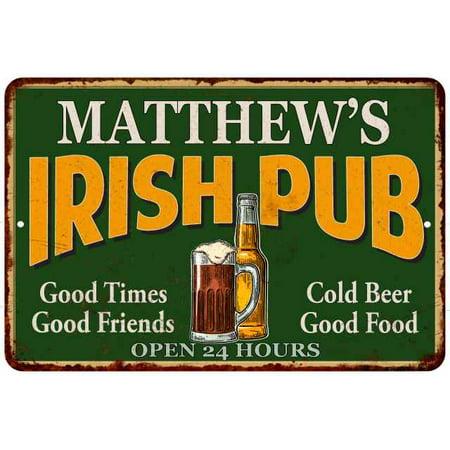 MATTHEW'S Irish Pub Chic Sign Vintage Wall Décor 8x12 Metal Sign G8120013028