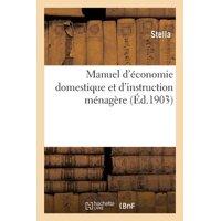 Manuel d'Économie Domestique Et d'Instruction Ménagère