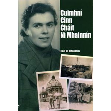 - Cuimhní Cinn Cháit Ní Mhainnín - eBook