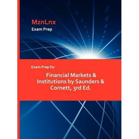 Exam Prep for Financial Markets & Institutions by Saunders & Cornett, 3rd