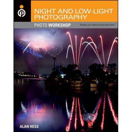 - Night and Low-Light Photography Photo Workshop