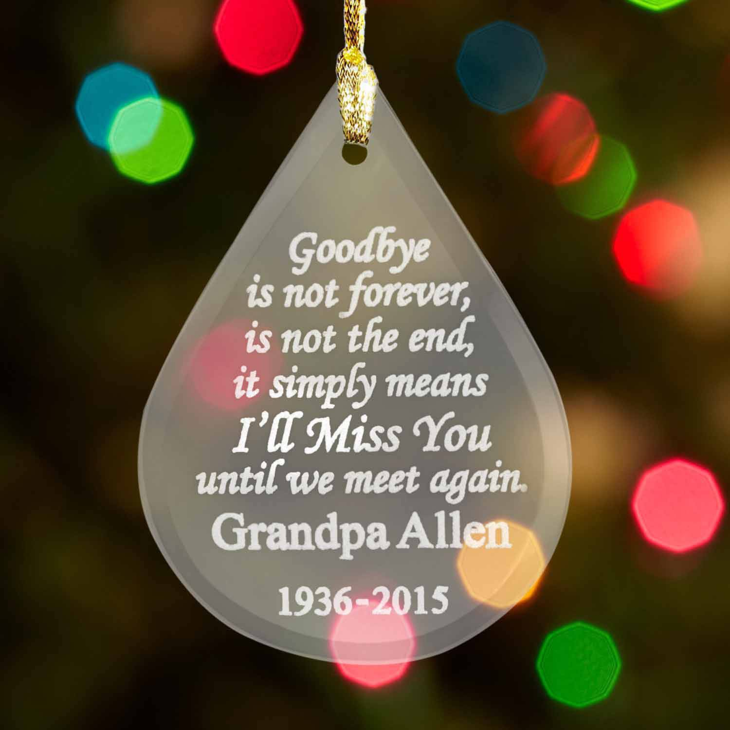 Personalized Goodbye is Not Forever Memorial Christmas Ornament ...