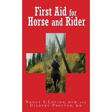 First Aid for Horse and Rider : Emergency Care for the Stable and Trail - Halloween Fancy Dress For Horse And Rider