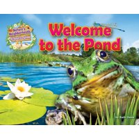 Nature's Neighborhoods: All about Ecosystems: Welcome to the Pond (Hardcover)